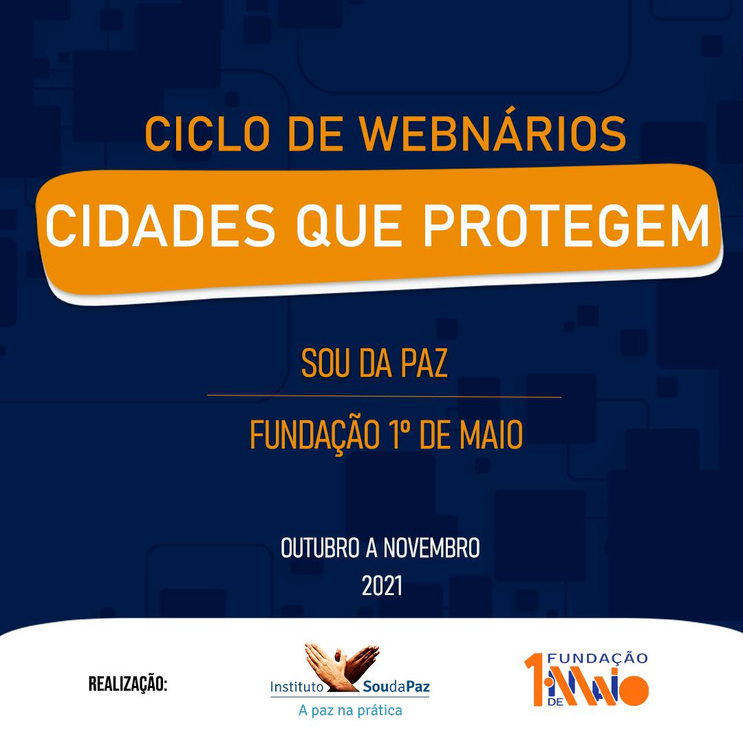"""""""Cidades que Protegem"""": Uma parceria da Fundação 1º de Maio com o Instituto Sou da Paz"""